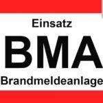 """Einsatz Nr. 25 """"BMA 1"""""""